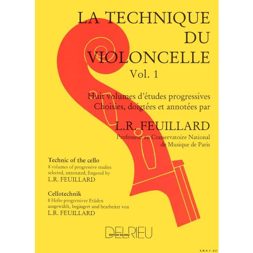 EDITION DELRIEU FEUILLARD LOUIS R. - TECHNIQUE DU VIOLONCELLE VOL.1