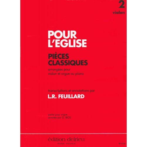 EDITION DELRIEU FEUILLARD LOUIS R. - POUR L'EGLISE VOL.2 - VIOLON, PIANO