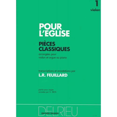 EDITION DELRIEU FEUILLARD LOUIS R. - POUR L'EGLISE VOL.1 - VIOLON, PIANO