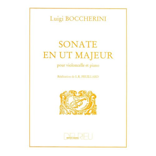 EDITION DELRIEU BOCCHERINI L. - SONATE EN UT MAJ. - VIOLONCELLE, PIANO