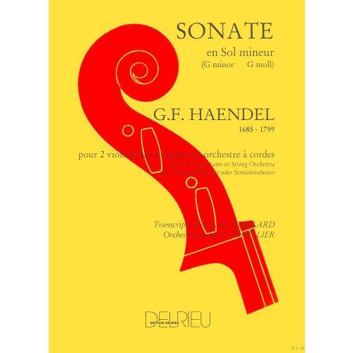 EDITION DELRIEU HAENDEL G.F. - SONATE EN SOL MIN. - 2 VIOLONCELLES, PIANO
