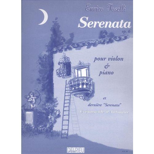 EDITION DELRIEU TOSELLI ENRICO - SERENATA OP.6 - VIOLON