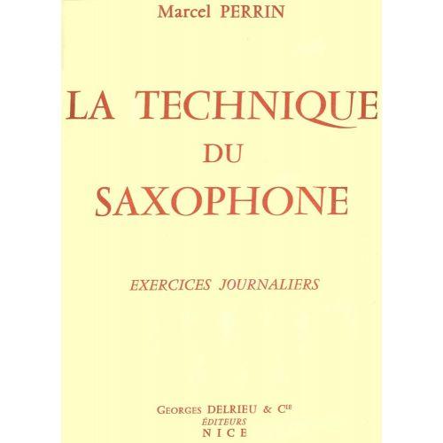 EDITION DELRIEU PERRIN MARCEL - TECHNIQUE DU SAXOPHONE