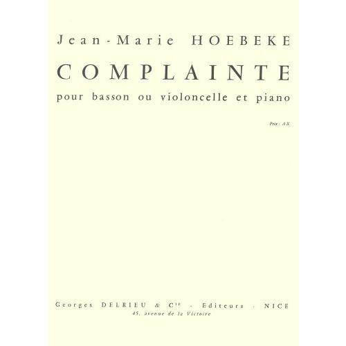 EDITION DELRIEU HOEBEKE JEAN-MARIE - COMPLAINTE - VIOLONCELLE