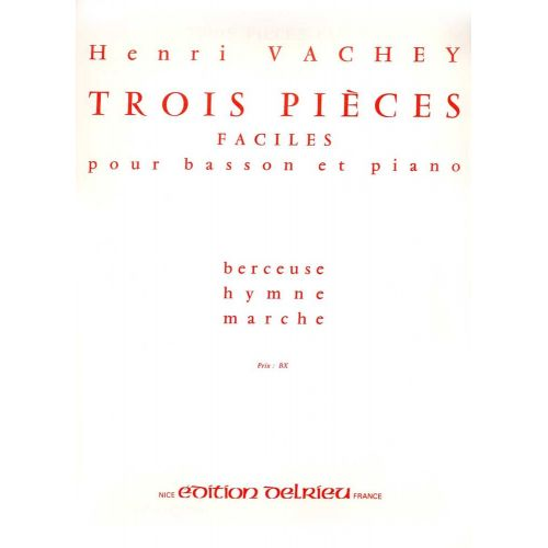 EDITION DELRIEU VACHEY HENRI - PIECES FACILES (3) - BASSON, PIANO