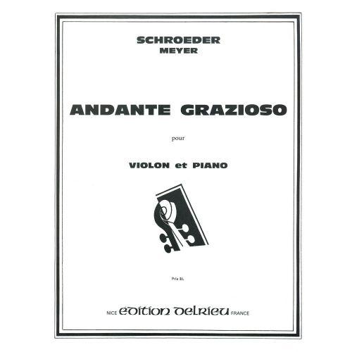 EDITION DELRIEU SCHROEDER-MEYER HERMANN - ANDANTE GRAZIOSO - VIOLON