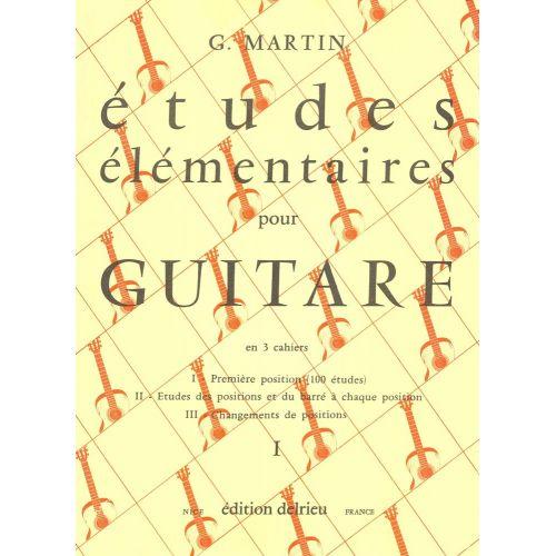 EDITION DELRIEU MARTIN G. - ETUDES ELEMENTAIRES VOL.1 - GUITARE