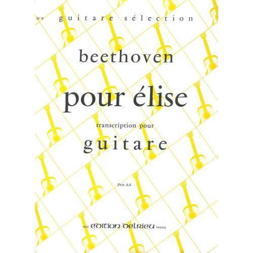EDITION DELRIEU BEETHOVEN L.VAN - LETTRE A ELISE - GUITARE