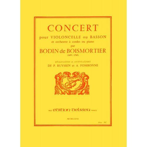 EDITION DELRIEU BOISMORTIER J. BODIN (DE) - CONCERT EN RE MAJ. - VIOLONCELLE, PIANO