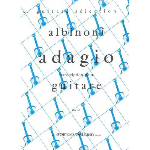 EDITION DELRIEU ALBINONI TOMASO - ADAGIO - GUITARE