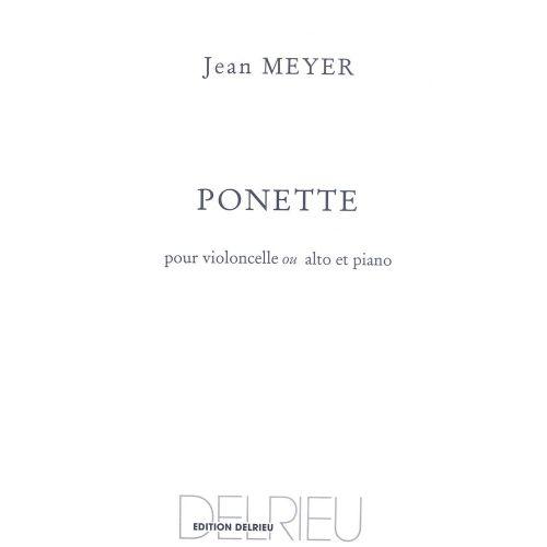 EDITION DELRIEU MEYER JEAN - PONETTE - VIOLONCELLE, PIANO