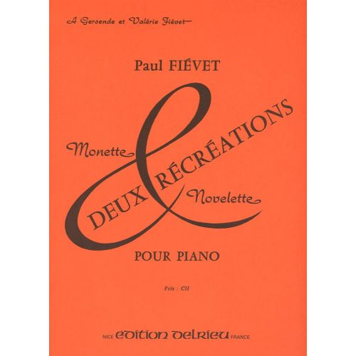 EDITION DELRIEU FIEVET PAUL - RECREATIONS (2) - PIANO
