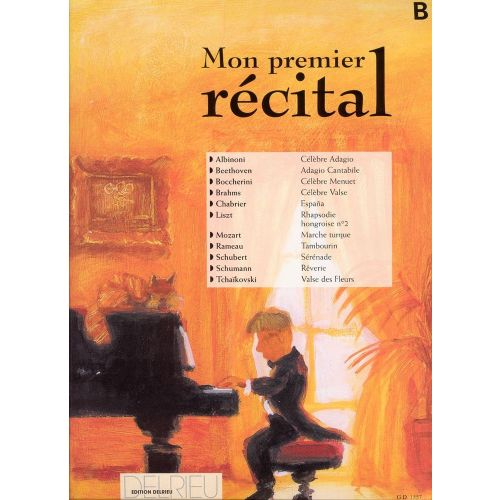 EDITION DELRIEU MON PREMIER RECITAL VOL.B - PIANO