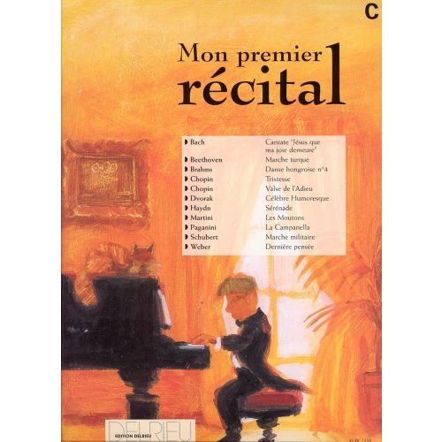 EDITION DELRIEU MON PREMIER RECITAL VOL.C - PIANO