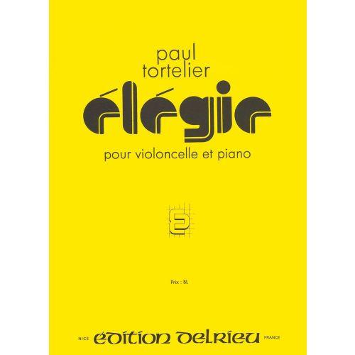 EDITION DELRIEU TORTELIER PAUL - ELEGIE - VIOLONCELLE, PIANO