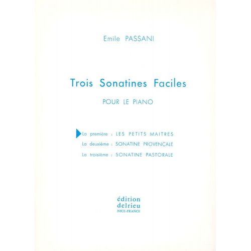 EDITION DELRIEU PASSANI EMILE - SONATINE N°1 LES PETITS MAITRES - PIANO