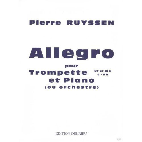 EDITION DELRIEU RUYSSEN PIERRE - ALLEGRO - TROMPETTE, PIANO