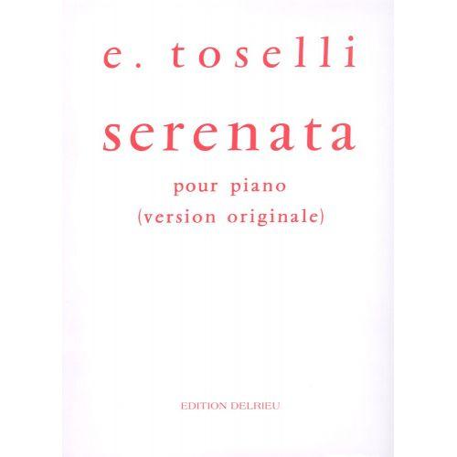 EDITION DELRIEU TOSELLI ENRICO - SERENATA OP.6 - PIANO