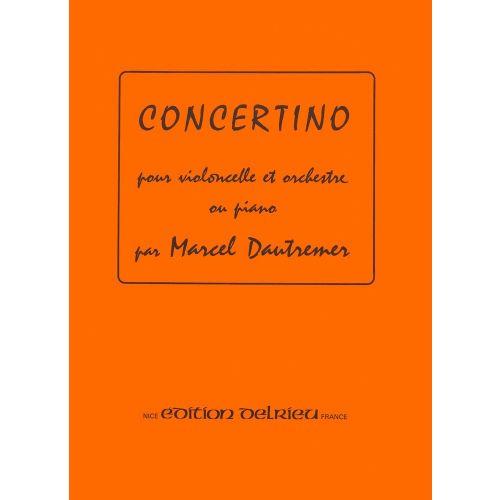 EDITION DELRIEU DAUTREMER MARCEL - CONCERTINO - VIOLONCELLE, PIANO