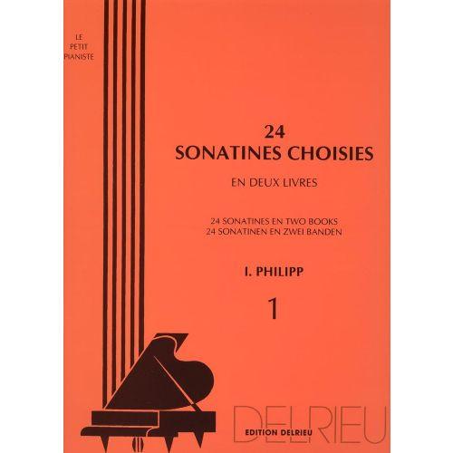 EDITION DELRIEU PHILIPP ISIDOR - SONATINES CHOISIES (24) VOL.1 - PIANO