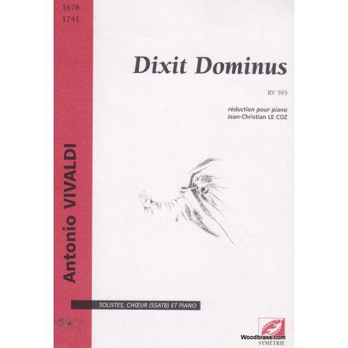 SYMETRIE VIVALDI A. - DIXIT DOMINUS RV 595 - SOLISTES, CHOEURS (SSATB) ET PIANO