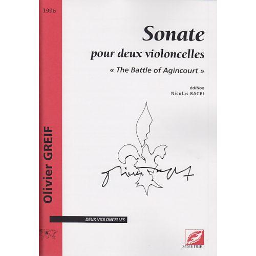 SYMETRIE GREIF O. - SONATE POUR DEUX VIOLONCELLES : THE BATTLE OF AGINCOURT
