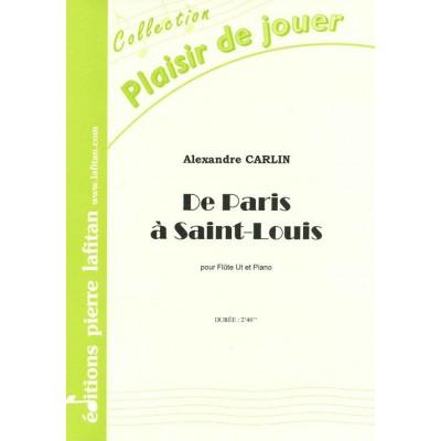 LAFITAN CARLIN A. - DE PARIS A SAINT-LOUIS - FLUTE ET PIANO