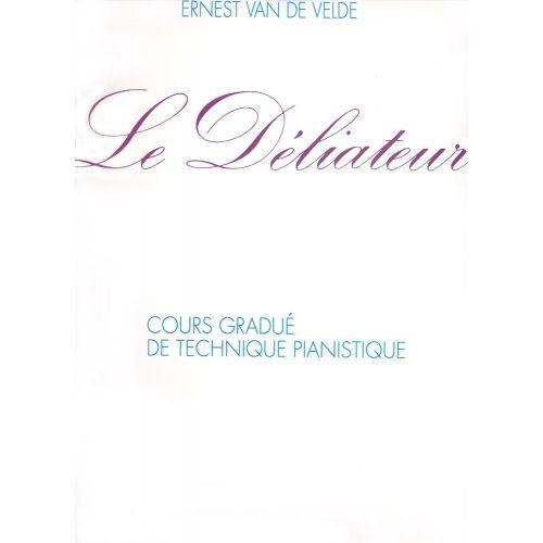 VAN DE VELDE ERNEST - LE DÉLIATEUR - PIANO
