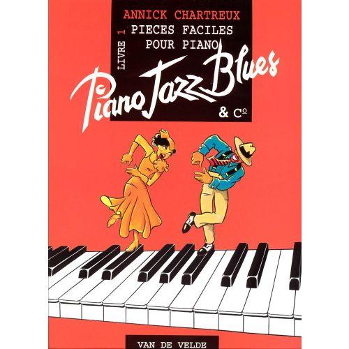 VAN DE VELDE CHARTREUX ANNICK - PIANO JAZZ BLUES 1