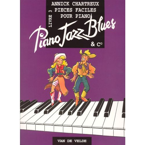 VAN DE VELDE CHARTREUX ANNICK - PIANO JAZZ BLUES 3