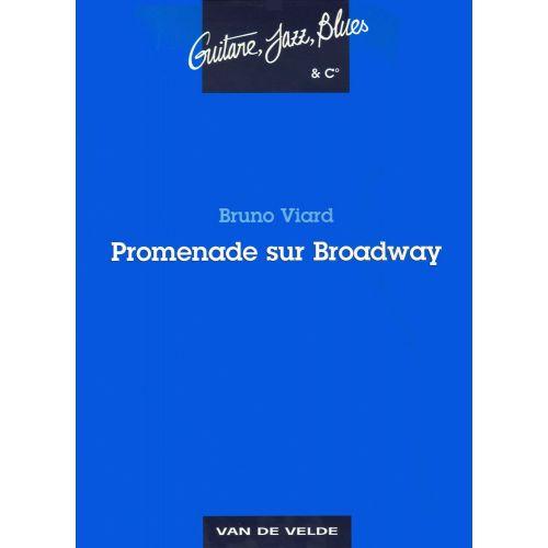 VAN DE VELDE VIARD BRUNO - PROMENADE SUR BROADWAY - GUITARE