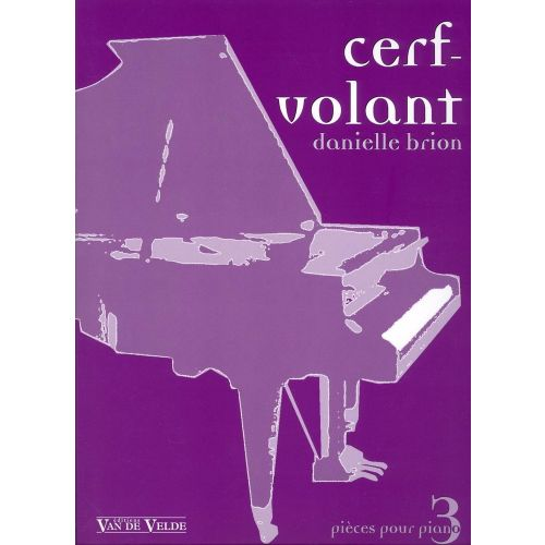 VAN DE VELDE BRION DANIELLE - CERF-VOLANT - PIANO