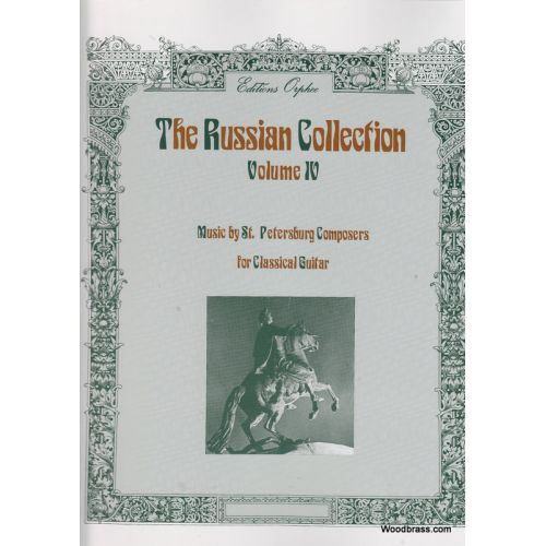 EDITIONS ORPHEE, INC. THE RUSSIAN COLLECTION VOL. 4 - GUITARE
