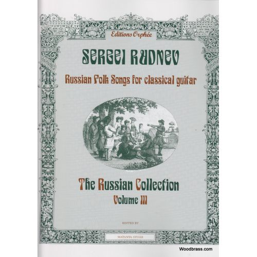 EDITIONS ORPHEE, INC. THE RUSSIAN COLLECTION VOL. 3 - GUITAR
