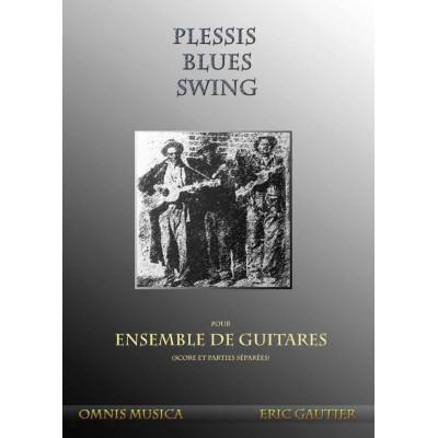 OMNIS MUSICA GAUTIER E. - PLESSIS BLUES SWING - ENSEMBLE DE GUITARES
