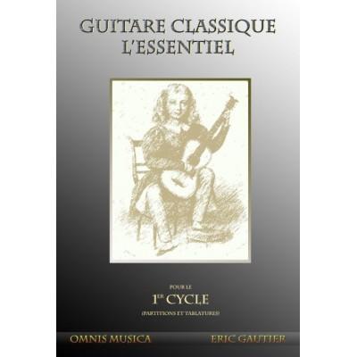 OMNIS MUSICA GAUTIER E. - GUITARE CLASSIQUE. L'ESSENTIEL - PARTITIONS ET TABLATURES