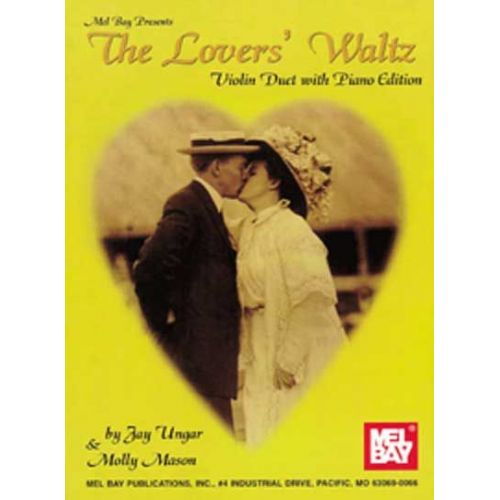 MEL BAY UNGAR JAY - THE LOVER'S WALTZ - FIDDLE AND VIOLIN