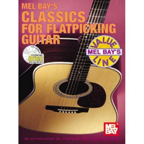 MEL BAY BAY WILLIAM - CLASSICS FOR FLATPICKING GUITAR + CD - GUITAR
