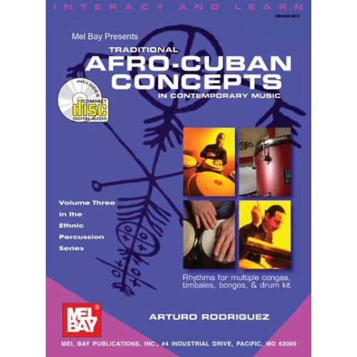 MEL BAY RODRIGUEZ ARTURO - TRADITIONAL AFRO-CUBAN CONCEPTS IN CONTEMPORARY MUSIC + CD - PERCUSSION