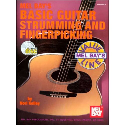 MEL BAY KELLEY NORI - BASIC GUITAR STRUMMING AND FINGERPICKING + CD - GUITAR