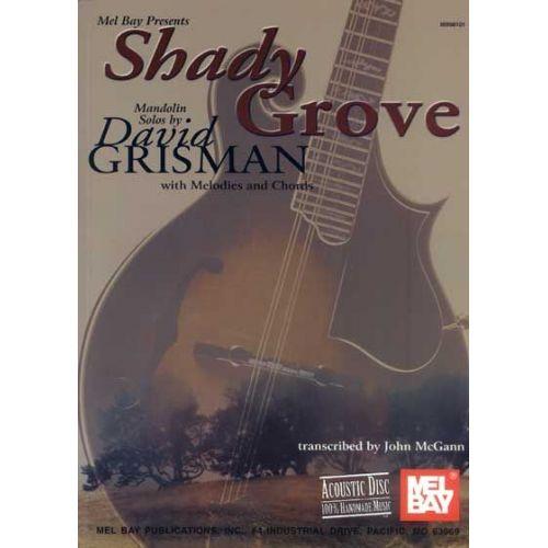 MEL BAY GRISMAN DAVID - SHADY GROVE MANDOLIN SOLOS - MANDOLIN