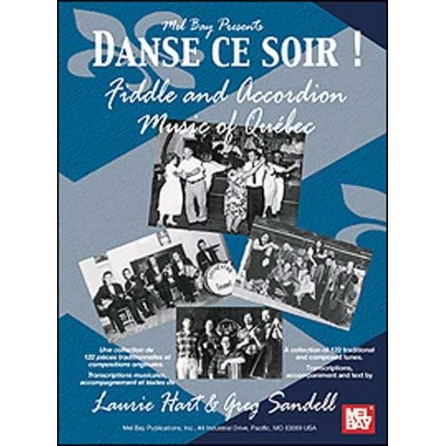 MEL BAY PARTITURAS HART LAURIE - DANSE CE SOIR - FIDDLE AND ACCORDION MUSIC OF QUEBEC - VIOLIN