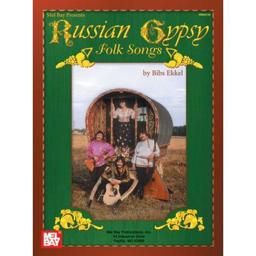MEL BAY EKKEL BIBS - RUSSIAN GYPSY FOLK SONGS - VOCAL