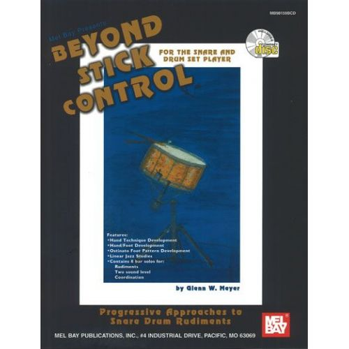 MEL BAY MEYER GLENN W. - BEYOND STICK CONTROL + CD - PERCUSSION
