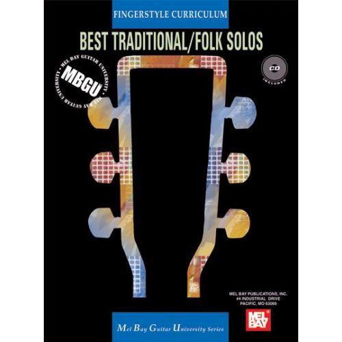 MEL BAY GANGEL WILLIAM - FINGERSTYLE CURRICULUM: BEST TRADITIONAL/FOLK SOLOS + CD - GUITAR