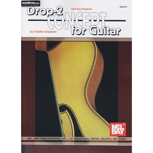 MEL BAY CHAPMAN CH. - DROP-2 CONCEPT FOR GUITAR