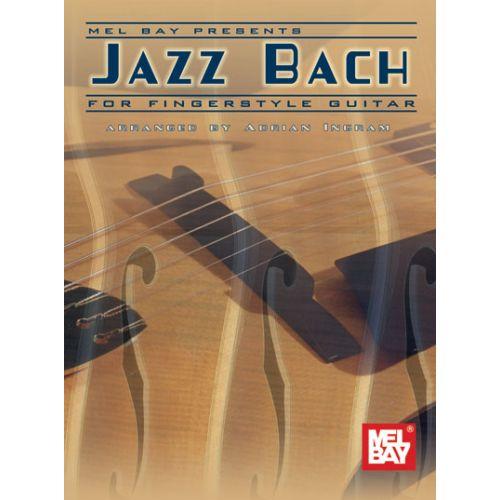MEL BAY INGRAM ADRIAN - JAZZ BACH GUITAR EDITION - GUITAR