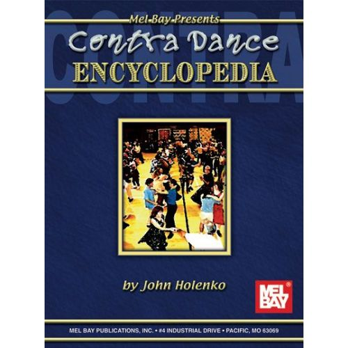 MEL BAY HOLENKO JOHN - CONTRA DANCE ENCYCLOPEDIA - TREBLE CLEF INSTRUMENTS