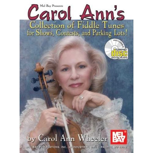 MEL BAY WHEELER CAROL ANN - CAROL ANN'S COLLECTION OF FIDDLE TUNES + CD - FIDDLE