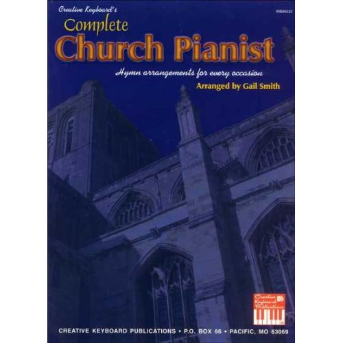 MEL BAY SMITH GAIL - COMPLETE CHURCH PIANIST - PIANO